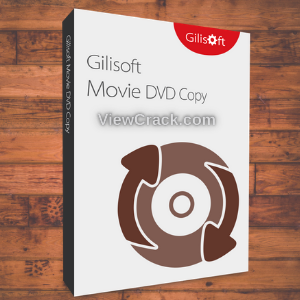GiliSoft Movie DVD Creator 7.2.0 Crack + Serial Key Latest Version