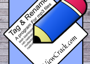 Tag&Rename 3.9.15 Crack + Serial Key Free Download[Latest]